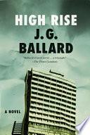 High Rise  A Novel