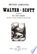 Oeuvres complètes de Walter Scott traduction nouvelle de Louis Barré
