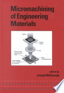 Micromachining of Engineering Materials