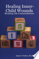 Healing Inner Child Wounds