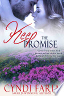 Keep the Promise  Promises Novella  1