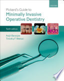 Pickard s Guide to Minimally Invasive Operative Dentistry