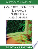Handbook of Research on Computer Enhanced Language Acquisition and Learning