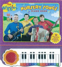 The Wiggles Nursery Songs Piano Book
