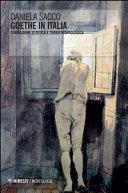Goethe in Italia  Formazione estetica e teoria morfologica