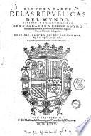Republicas del mundo diuididas en 27 libros  Ordenadas por Hieronymo Roman  frayle professo  y Cronista de la orden de S  Augustin