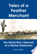 Tales Of A Feather Merchant: A World War II Allegory : ...