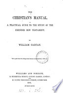 The Christian S Manual A Guide To The Emended New Testament