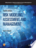 Risk Modeling, Assessment, And Management : modeling, assessment, and management this book...