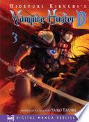 Hideyuki Kikuchi s Vampire Hunter D Vol  3