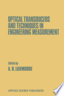 Optical Transducers And Techniques In Engineering Measurement