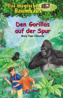 Das magische Baumhaus 24 - Den Gorillas auf der Spur