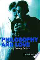 Philosophy And Love From Plato To Popular Culture