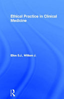 Ethical Practice in Clinical Medicine