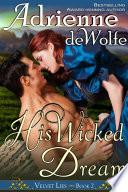 His Wicked Dream  Velvet Lies  Book 2
