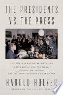 Book The Presidents vs  the Press