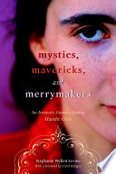 Mystics  Mavericks  and Merrymakers