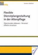 Flexible Dienstplangestaltung In Der Altenpflege