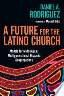 A Future for the Latino Church