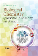 Biological Chemistry of Arsenic  Antimony and Bismuth
