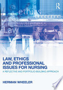 Law  Ethics and Professional Issues for Nursing