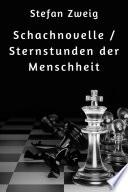 Schachnovelle   Sternstunden der Menschheit