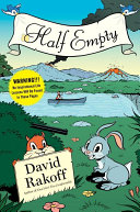 Half Empty : the bestselling author of fraud and don't get...