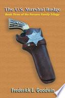 The U S  Marshal Badge
