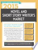 2015 Novel   Short Story Writer s Market