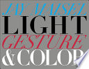 Light  Gesture  and Color