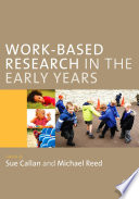 Work Based Research in the Early Years
