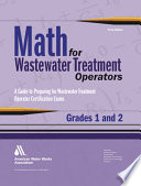 Math for Wastewater Treatment Operators  Grades 1 And 2