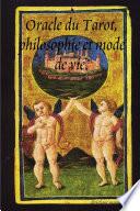 Oracle Du Tarot, Philosophie Et Mode de Vie