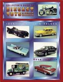Collector s Guide to Diecast Toys   Scale Models