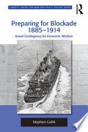 Preparing for Blockade 1885 1914