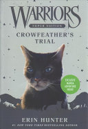 Warriors Super Edition: Crowfeather's Trial : warriors series! also includes an exclusive...