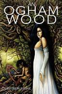 An Ogham Wood