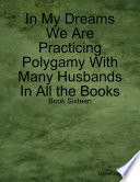 In My Dreams We Are Practicing Polygamy With Many Husbands In All The Books Book Sixteen
