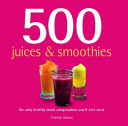 500 Juices Smoothies