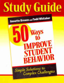 Study Guide  50 Ways to Improve Student Behavior