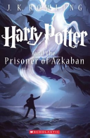 Harry Potter and the Prisoner of Azkaban (Book 3) by Rowling, J.K.