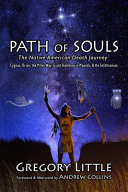 Path of Souls  The Native American Death Journey  Cygnus  Orion  the Milky Way  Giant Skeletons in Mounds    the Smithsonian