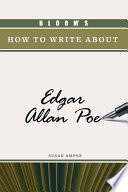 Bloom S How To Write About Edgar Allan Poe