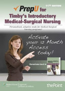 Prepu for Timby s Introductory Medical Surgical Nursing