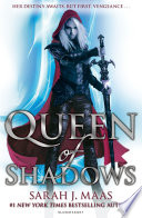 Queen Of Shadows : she returns to the empire – to...