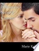 Billionaire s Second Chance