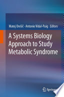 A Systems Biology Approach to Study Metabolic Syndrome
