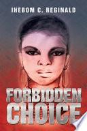 Forbidden Choice