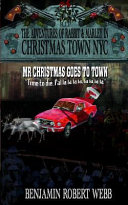 The Adventures of Rabbit   Marley in Christmas Town NYC Book 12