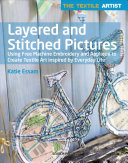 The Textile Artist  Layered and Stitched Pictures